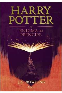 Harry Potter e o Enigma do Principe - Capa Nova - Capa Dura