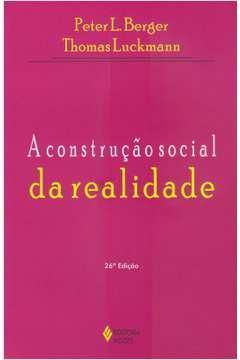 A Construção Social da Realidade