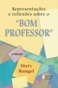 Representacoes e Reflexoes Sobre o Bom Professor