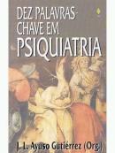 DEZ PALAVRAS CHAVE EM PSICOLOGIA