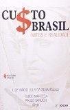 Custo Brasil Mitos e Realidade