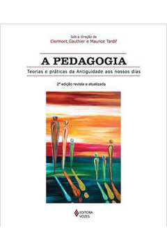 Pedagogia - Teorias e práticas da antiguidade (A)
