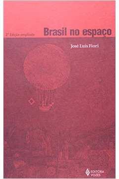 Brasil no Espaço /// Condições Econômicas e Sociais. Política e Governo.