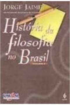 História da Filosofia no Brasil - Volume 4
