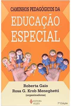 Caminhos Pedagogicos da Educacao Especial