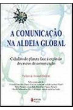 A Comunicaçao na Aldeia Global