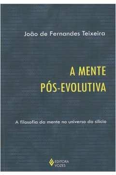 A Mente pós-evolutiva