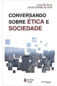 Conversando Sobre Ética e Sociedade - 17ª Edição