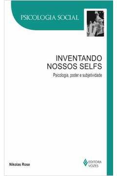 Inventando nossos selfs