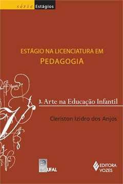 Estagio na Licenciatura Em Pedagogia 3 Arte na Educacao Infantil