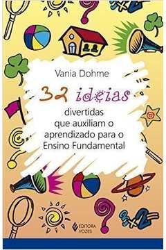 32 Ideias Divertidas Que Auxiliam o Aprendizado para o Ensino Funda