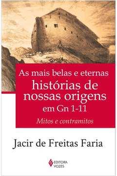Mais Belas, Eternas Histórias de Nossas Origens em Gn 1-11