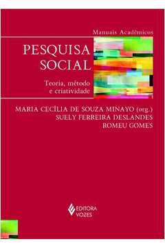 Pesquisa Social - Teoria, Método e Criatividade