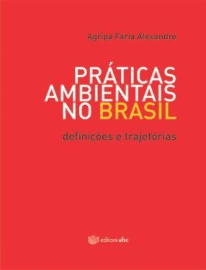 Praticas Ambientais no Brasil Definicoes e Trajetorias