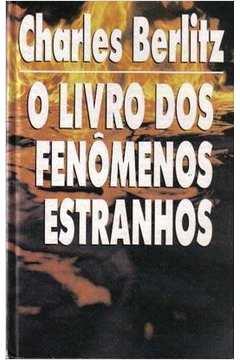 Livro Dos Fenomenos Estranhos, O