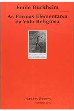 As Formas Elementares da Vida Religiosa