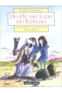 DO OUTRO LADO DO ESPELHO - CONDENSADO E ILUSTRADO POR TONY R