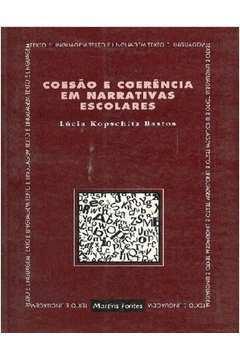 Coesão e Coerência Em Narrativas Escolares