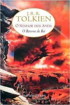 O Senhor dos Anéis: o Retorno do Rei - Vol. 3