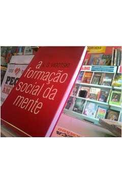 A formaçao social da mente