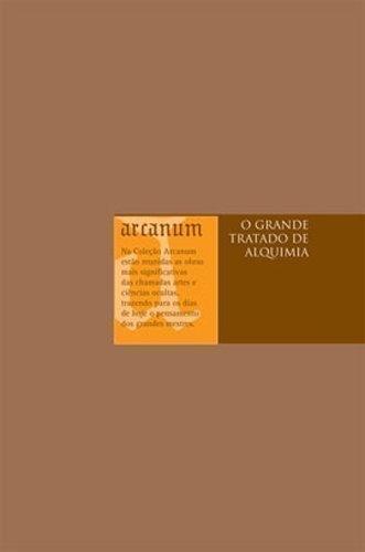 GRANDE TRATADO DE ALQUIMIA, O