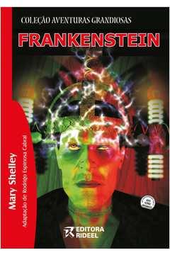 Frankenstein - Coleção Aventuras Grandiosas
