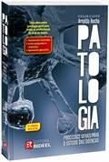 Patologia - Processos Gerais Para O Estudo Das Doencas