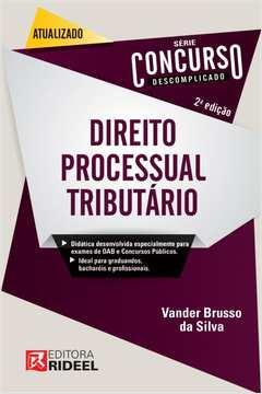 Direito Processual Tributário - Série Concurso Descomplicado