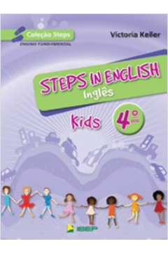 Coleção Steps: Steps in English - Inglês - Kids 4º ano de Victoria Keller pela IBEP (2010)