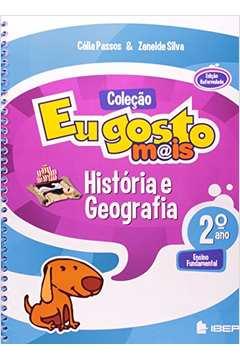 Coleção Eu gosto mais - História e Geografia 2º ano - Ensino Fundamental de Célia Passos e Zeneide Silva pela IBEP (2012)