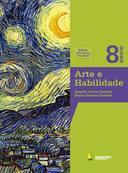 Arte e Habilidade - 8 Ano