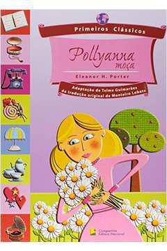 POLLYANNA MOÇA - PRIMEIROS CLASSICOS