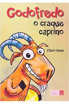 Godofredo: o Craque Caprino - Com CD