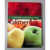 PODER MEDICINAL DOS ALIMENTOS, O