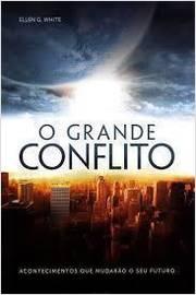 O Grande Conflito -  Edição Condensada