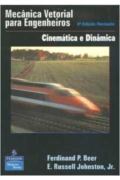 DINAMICA - BEER, JOHNSTON 9788534602037-ferdinand-p-beer-mecanica-vetorial-para-engenheiros-cinematica-e-dinamica-1838991113