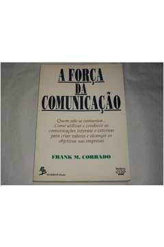 A Força da Comunicação