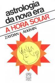 Astrologia da Nova era - a Hora Solar