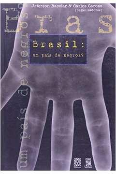 BRASIL: UM PAIS DE NEGROS
