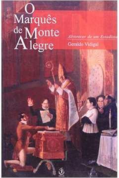 O Marquês de Monte Alegre