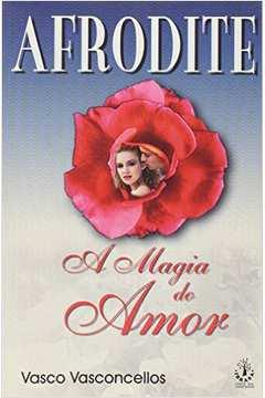 Afrodite - a Magia do Amor
