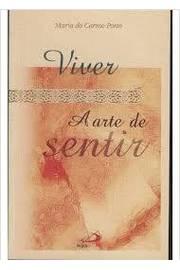 VIVER A ARTE DE SENTIR