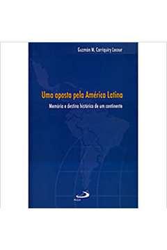 Uma Aposta Pela America Latina