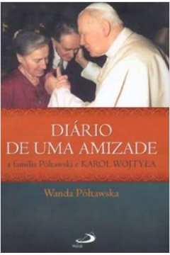 Diário de uma amizade: A família Póltawski e Karol Wojtyla