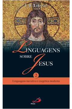 Linguagens Sobre Jesus 3 de Cristo Carpinteiro a Cristo Cosmico