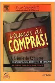 Vamos Às Compras! a Ciência do Consumo