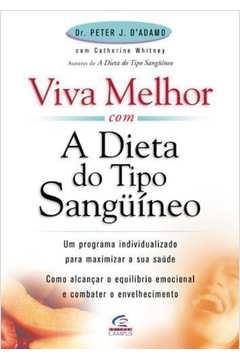 Viva Melhor com a Dieta do Tipo Sanguíneo
