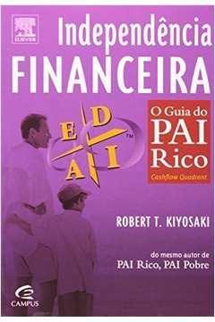 Independência Financeira - o Guia do Pai Rico