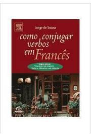Como Conjugar Verbos Em Frances
