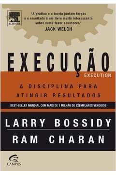 Execucão: a Disciplina para Atingir Resultados 15a. Edição